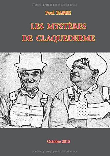 Paul Fabre Les mystères de Claquederme