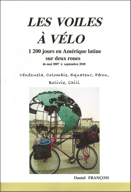 Daniel François A vélo - livre de voyages à vélo